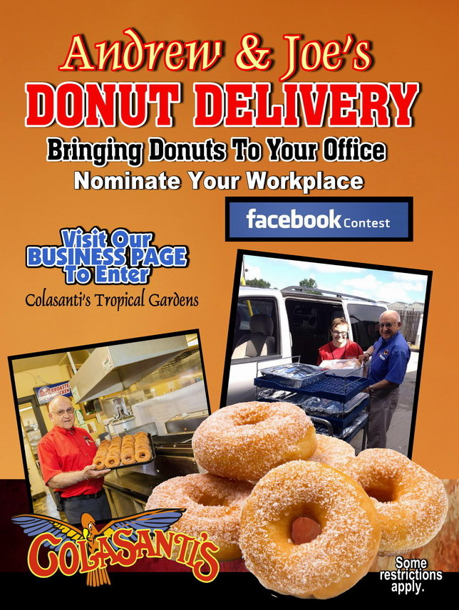 ANDREW & JOE'S DONUT DELIVERY - Colasanti's Tropical Gardens