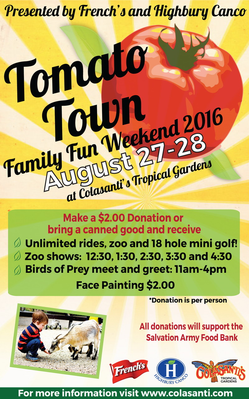 Tomato Town Family Weekend - Colasanti's, French's, Highbury Canco